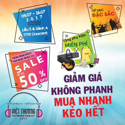 Tuần lễ triển lãm nhạc cụ lớn nhất Việt Thương Music Fair 2017